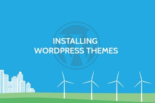 How to Install Theme in WordPress
