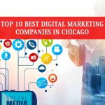 Top Digital Marketing Companies in Chicago