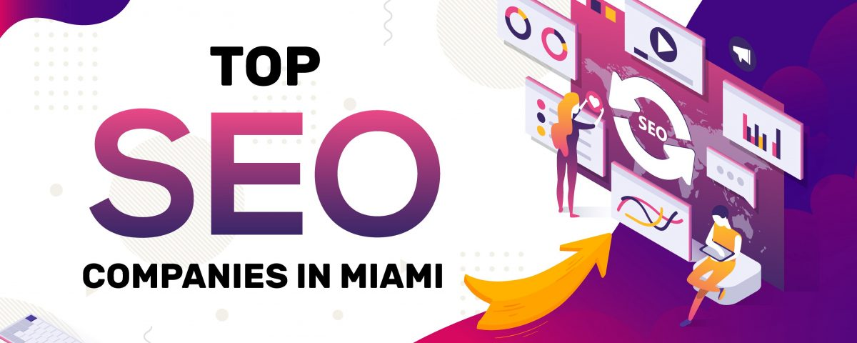 Top SEO Agencies in Miami